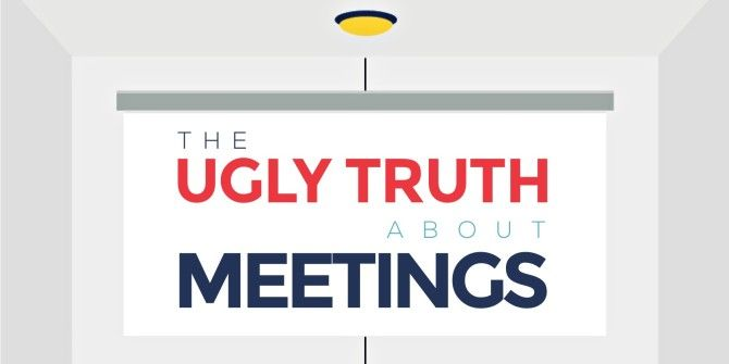 The Truth About Meetings — And It's Ugly