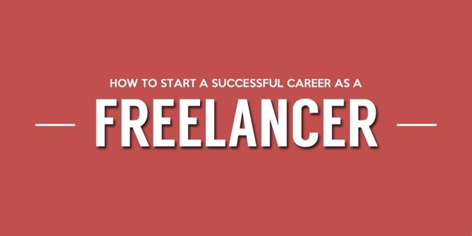 How To Begin A Career As A Successful Freelancer