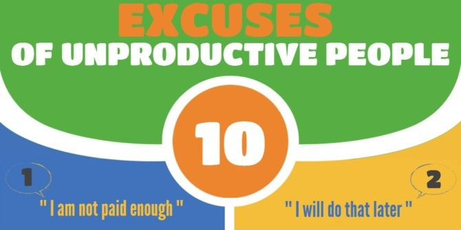 10 Excuses That Unproductive People Come Up With