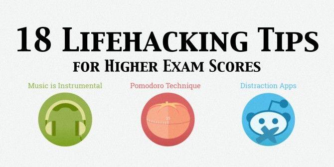 18 Unexpected Lifehacking Tips To Improve Your Exam Scores