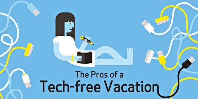 Benefits Of Taking A Tech-Free Vacation