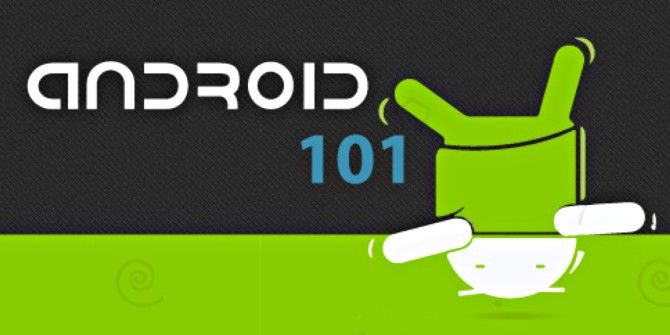 New To Android? Welcome, Here's A Brief Intro