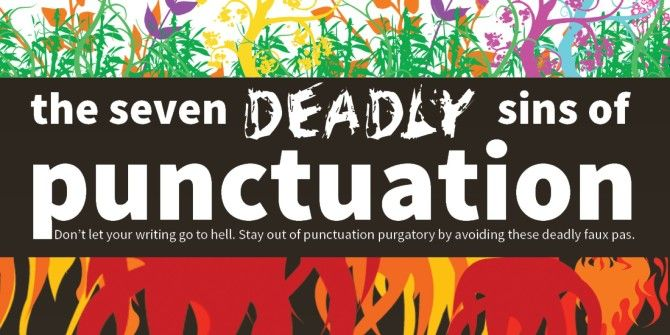The Seven Deadly Sins Of Punctuation