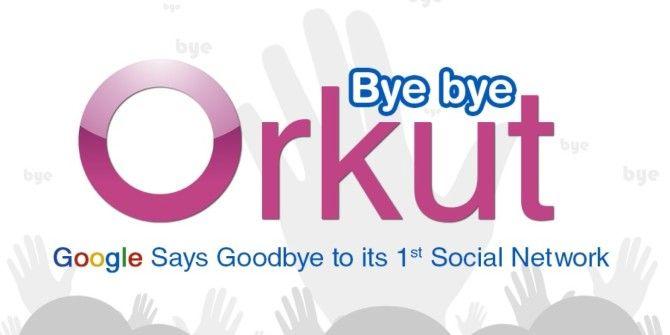 So Long, Orkut!