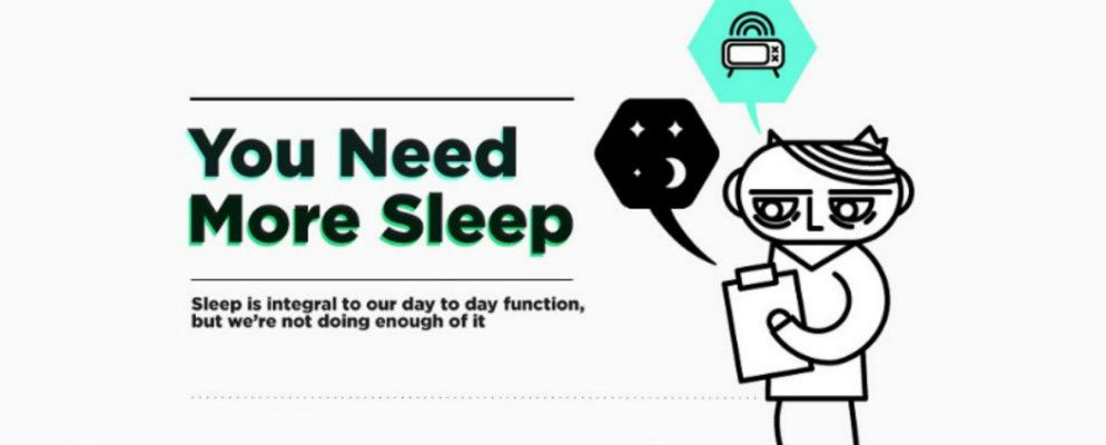 You Need More Sleep And Here's Why
