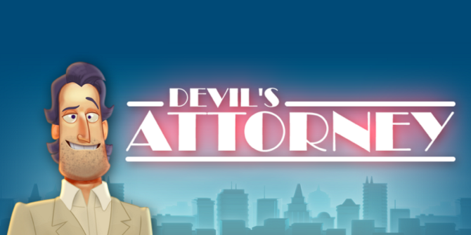 Free Android Game: Play A Scumbag Lawyer In RPG Devil's Attorney