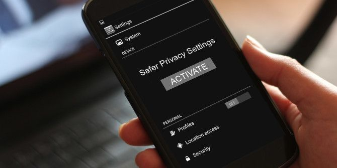 Smartphone Privacy Settings You Need To Activate Today