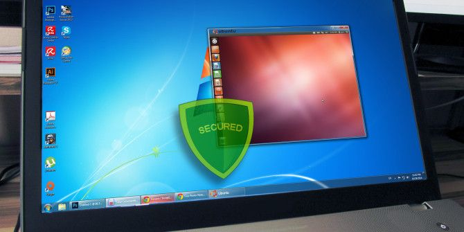 Testing A New Operating System? Stay Secure With A Virtual Machine