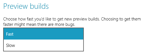 Windows 10 Preview Builds Fast Slow