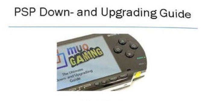 Free PSP Downgrading and Upgrading Guide