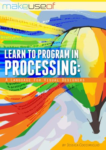 Learn to Program in Processing: A Language for Visual Designers