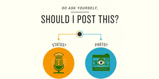 How To Decide If You Should Post Something On Social Media