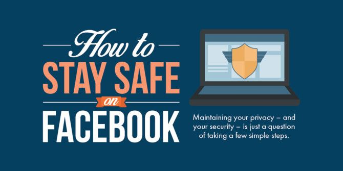 How To Keep Your Facebook Experience Safe