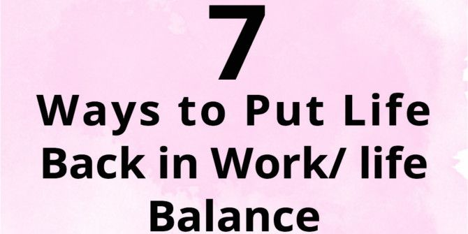 How To Find A Balance Between Work And Life
