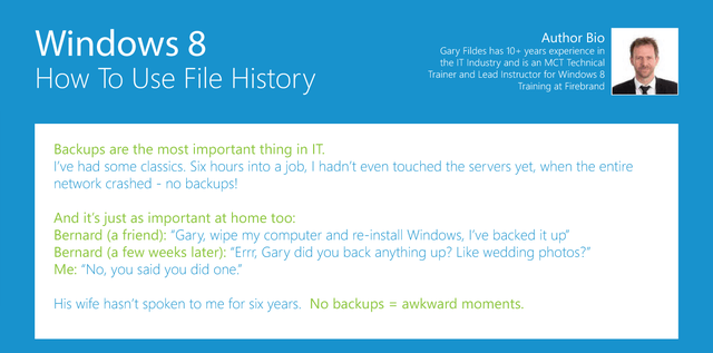 4 Windows 8 - How To Use File History