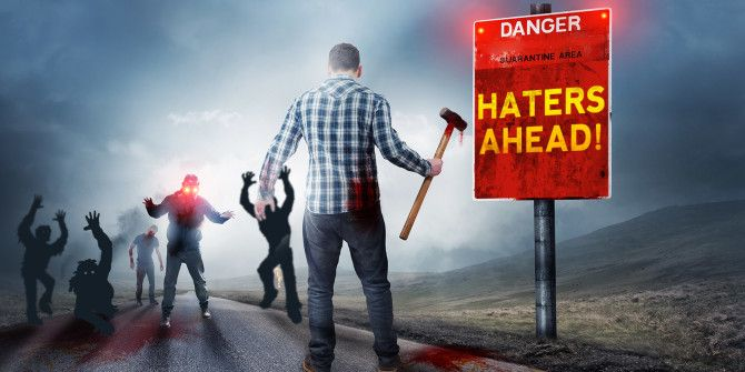 Dealing With Online Haters: The Right Way & The Wrong Way