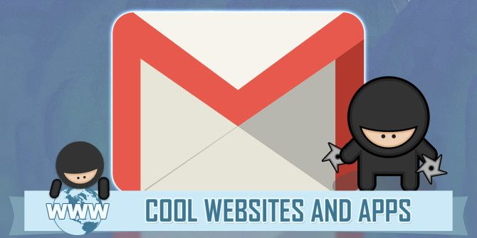 5 Smart Addons That Will Make You A Gmail Ninja