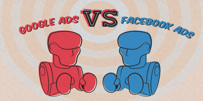 Want To Buy Some Ads? Should You Go Facebook or Google?
