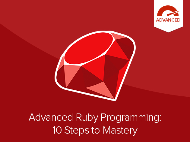 Advanced Ruby Programming