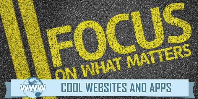 5 Tools That Help You Focus & Get Real Work Done