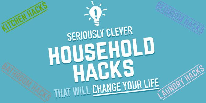 These Clever Household Hacks will Save You Time