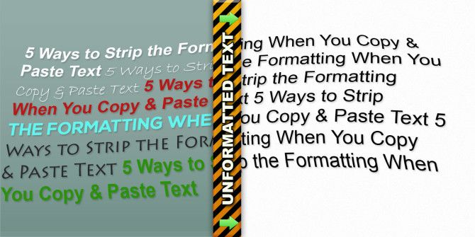 5 ways to strip the formatting when you copy paste text