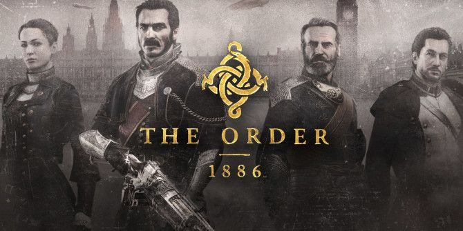 Can't Wait for The Order: 1886? Play These Other Steampunk Games Instead
