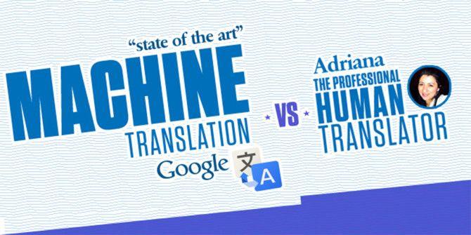Google Translate Versus Human Translator – Winner Take All