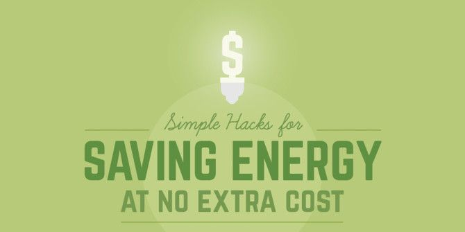 Quick Tips You Can Use to Save Energy (And Money)