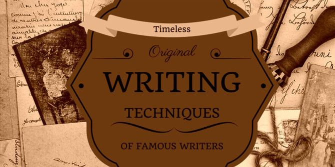 Want to Get Better at Writing? Try These Techniques Used by Famous Writers