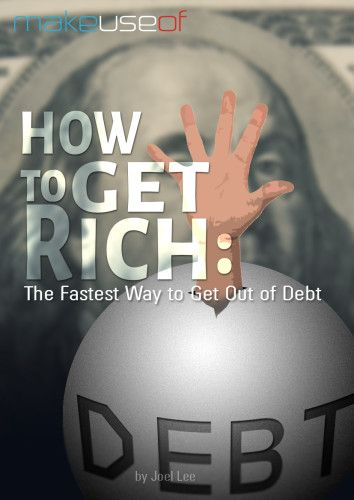 How to Get Rich: The Fastest Way to Get Out of Debt