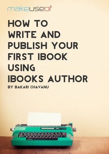How To Write and Publish Your First iBook Using iBooks Author