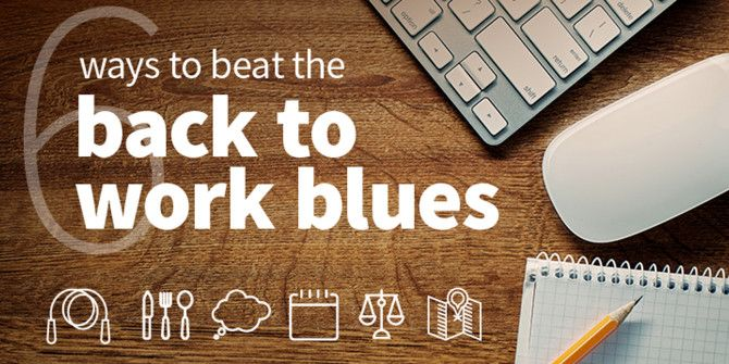 How to Deal With Going Back to Work After a Break