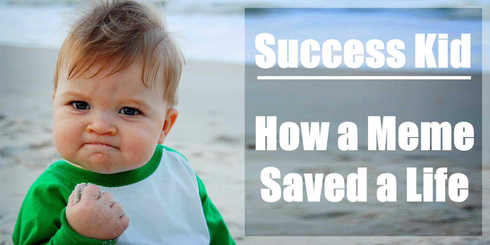 How Success Kid's Internet Fame Saved His Dad's Life