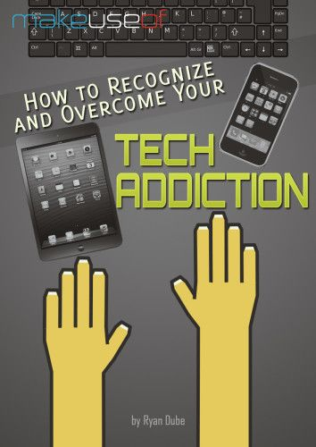 How to Recognize and Overcome Your Tech Addiction