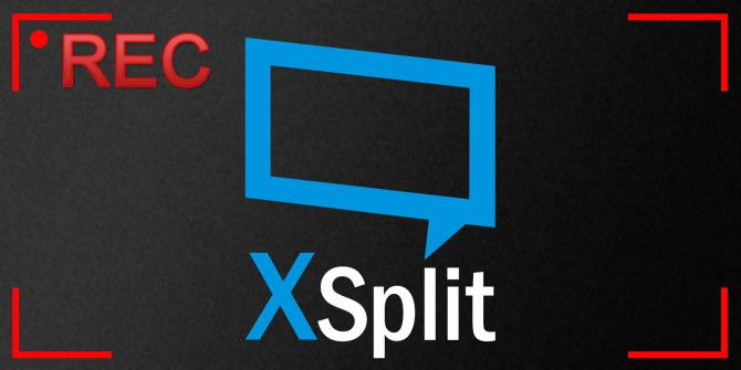 5 Reasons to Ditch OBS and Buy an XSplit License