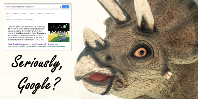 Dinosaurs? Google Gives an Answer from Creationism, Not Science. Here's Why…