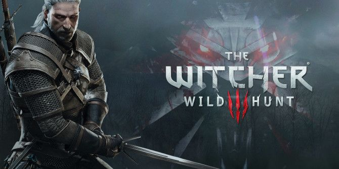 The Witcher 3 Shows Publishers How to Nail a Videogame Launch in 2015