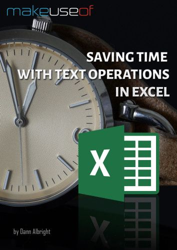 Saving Time with Text Operations in Excel