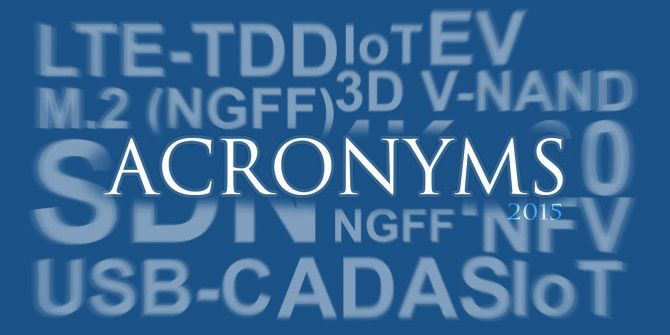 10 Acronyms and Their Meanings You Need to Know in 2015