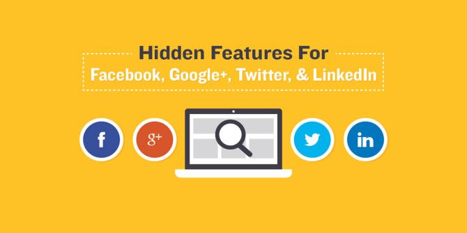 Hidden Features For Your Favorite Social Networks