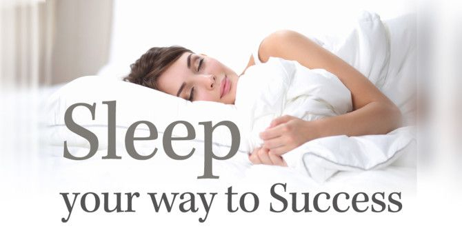 How Can Sleep Help You Become More Successful?