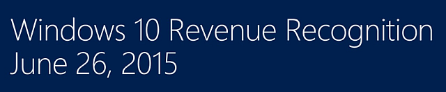 Windows 10 Revenue Recognition
