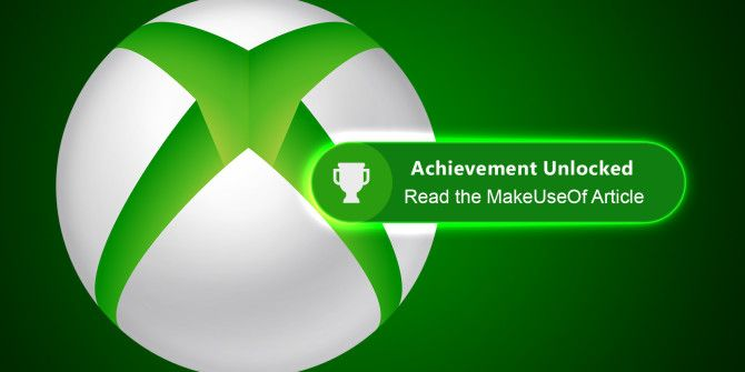 6 Xbox One Games with Easy Achievements You Can Get Now
