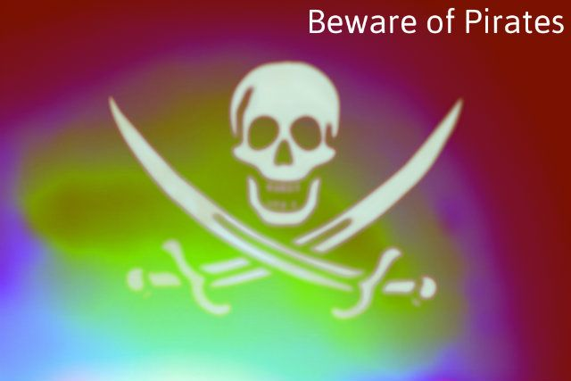 Beware of Pirates