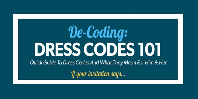 Unlocking the Hidden Meaning of the Different Dress Codes