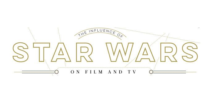 How Star Wars Has Influenced Other Movies and TV Shows