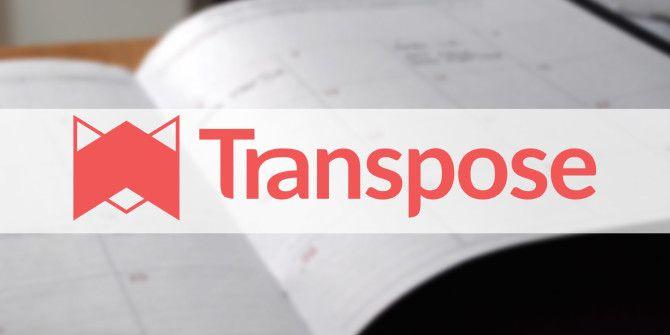 Transpose: The Secret to Managing Your Digital Information