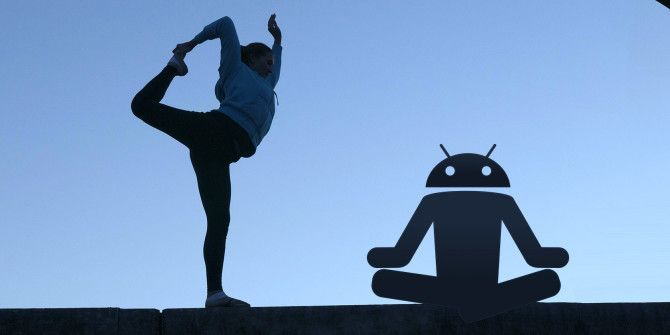 5 Great Android Apps for Practicing Yoga at Home