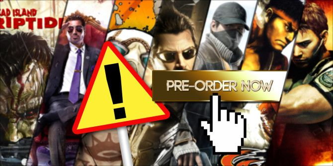 Watch Out! These 7 Game Pre-Order Bonuses Are Total Rip-Offs
